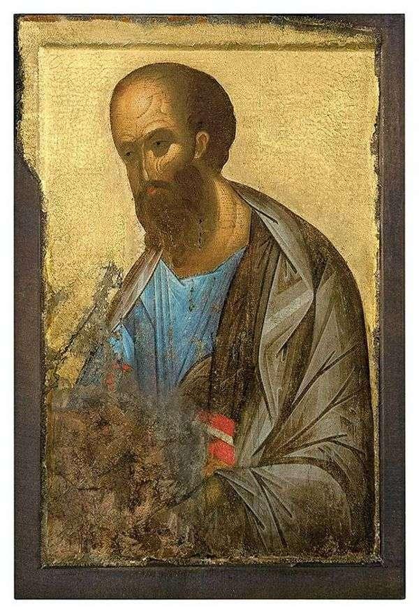 Апостол Павел из деисусного чина   Андрей Рублев