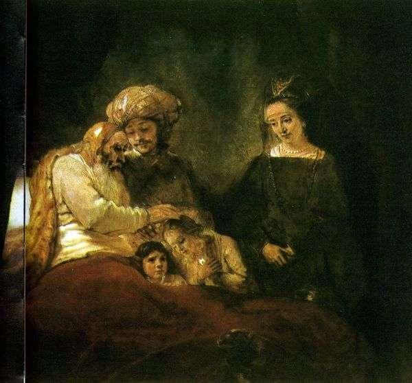 Благословление Иакова   Рембрандт Харменс Ван Рейн