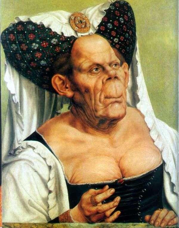 Гротесковый портрет старухи (Безобразная герцогиня)   Квентин Массейс