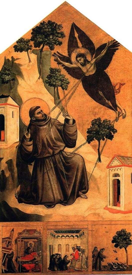 Св. Франциск, получающий стигматы, с тремя сценами из жития   Джотто ди Бондоне