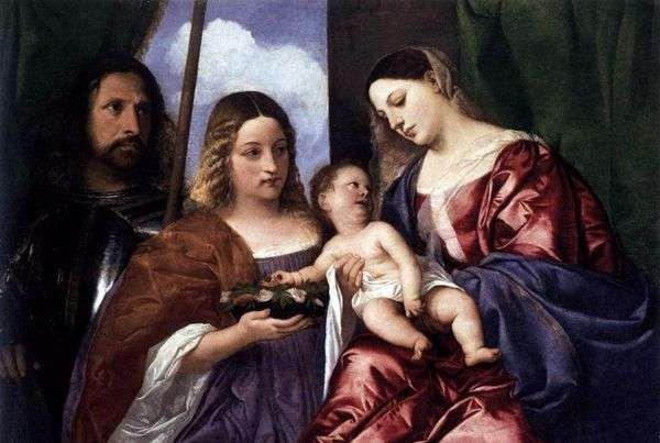 Мадонна и ребенок со святой Доротеей и Георгием   Тициан Вечеллио