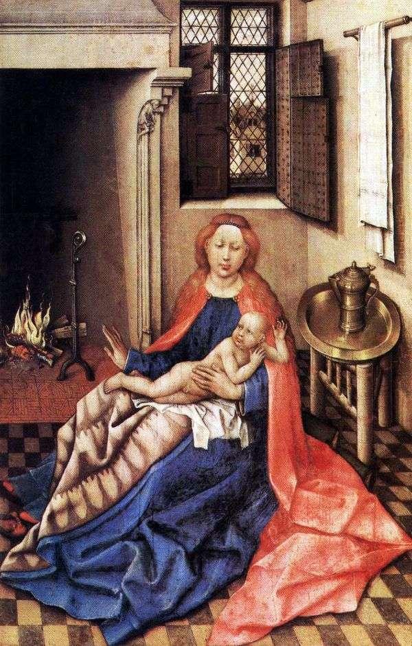 Мадонна с младенцем у камина   Робер Кампен