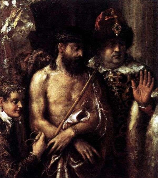 Осмеяние (Поругание) Христа   Тициан Вечеллио