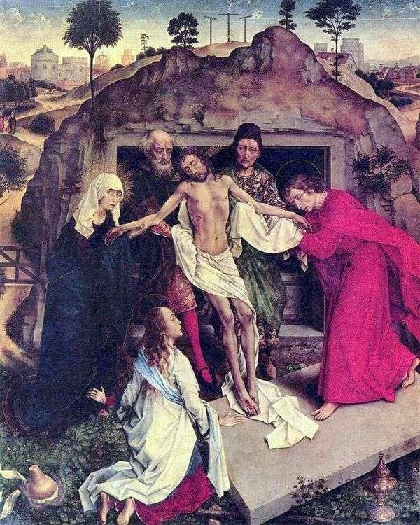 Положение во гроб   Рогир ван дер Вейден