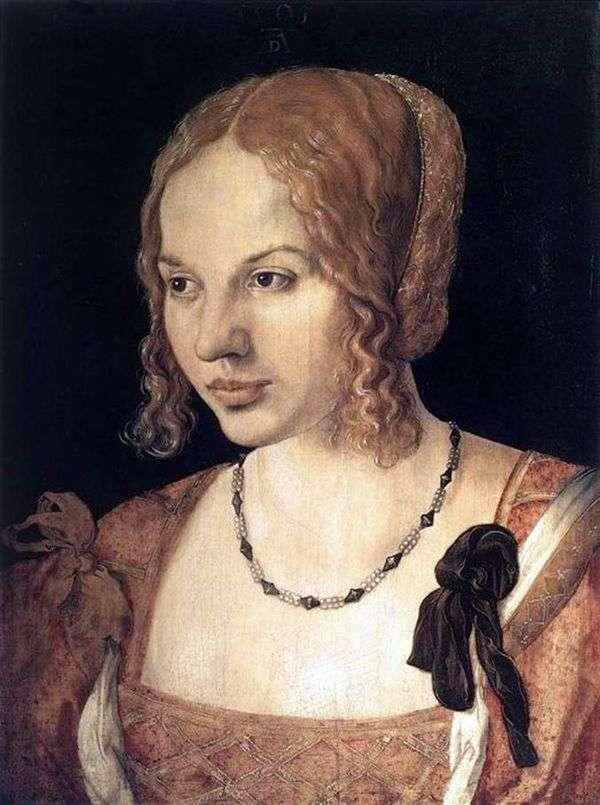 Портрет молодой венецианки   Альбрехт Дюрер