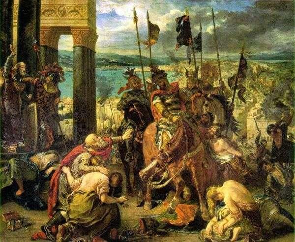 Взятие крестоносцами Константинополя   Эжен Делакруа